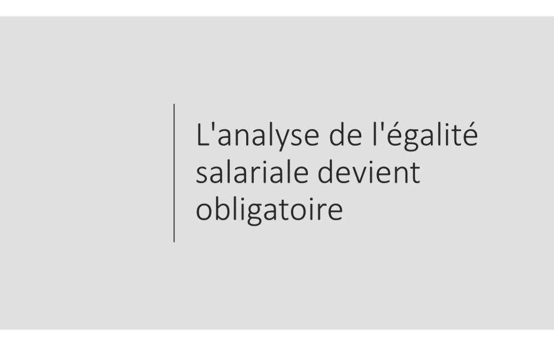 L'obligation pour les entreprises d'analyser l'égalité salariale est un fait